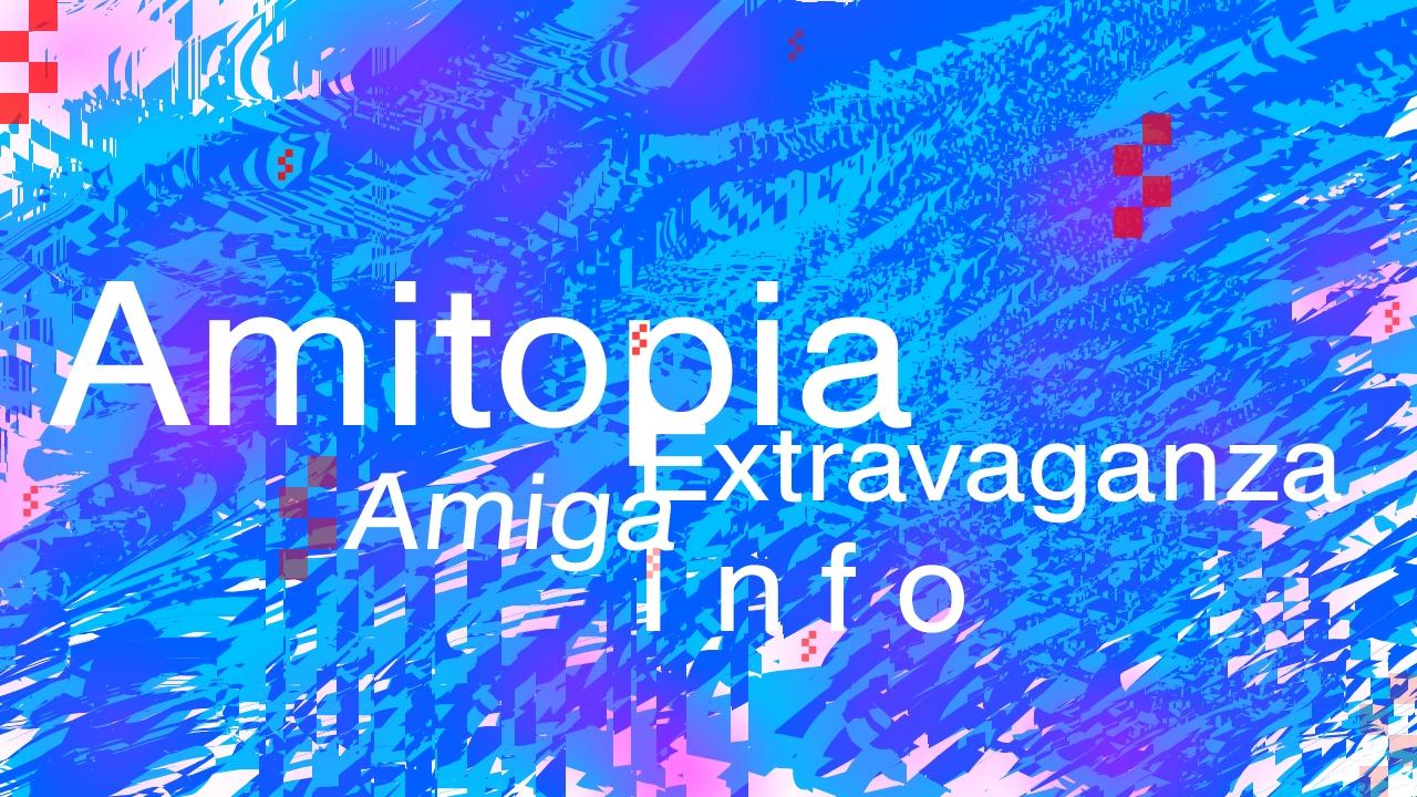 Amitopia Amiga News Event Xtravaganza