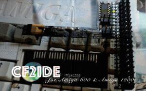 CF2IDE is a Nice Upgrade for Amiga 600 or Amiga 1200