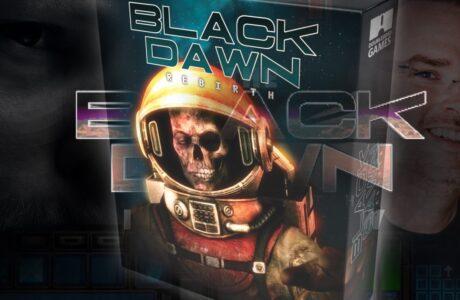 Now you can Pre-Order the superior Black Dawn Rebirth